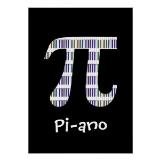 Pi-ano ~ Funny Math Music Geek Poster Variation
