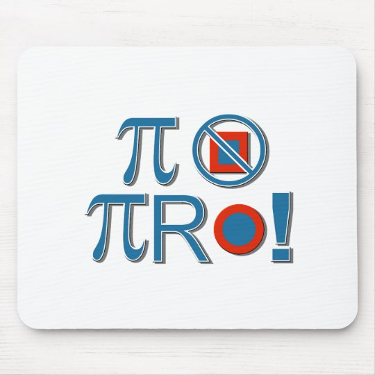 Pi Are Not Square! Mouse Pad