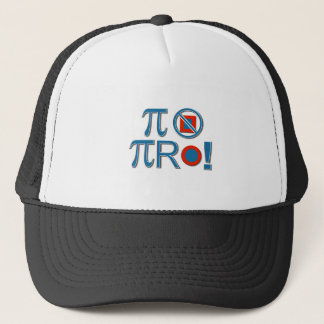 Pi Are Not Square! Trucker Hat