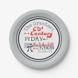 Pi Day 2015 - 21st Century Greatest 7 Inch Paper Plate