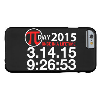 Pi Day 2015 Barely There iPhone 6 Case
