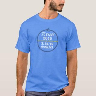 Pi Day 2015 (blue tshirt) T-Shirt at Zazzle