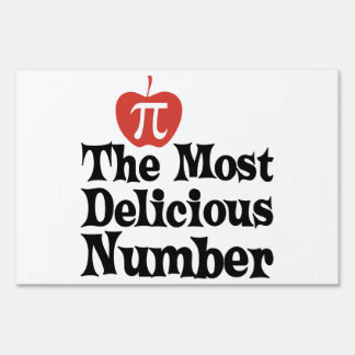Pi Day 3.14 - The Most Delicious Number Lawn Sign