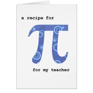 Pi Day for Teacher, Humor, Recipe for Pi Card