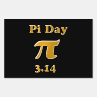 Pi Day Lawn Sign