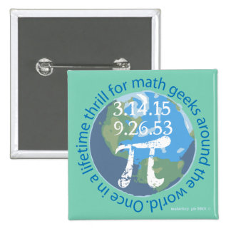 Pi Day of Lifetime 2 Inch Square Button