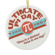 Pi Day Once or Twice Ceramic Ornament