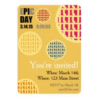 Pi Day Party Invitation Card - E*PI*C DAY 2015