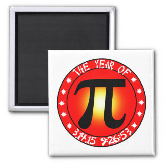 Pi Day - Year of Pi  3/14/15 9:26:53 2 Inch Square Magnet
