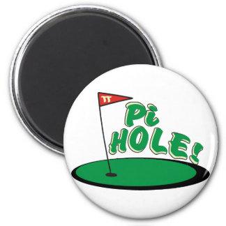 PI Hole - MATH HUMOR - GOLF 2 Inch Round Magnet