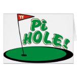 PI Hole - MATH HUMOR - GOLF Greeting Cards