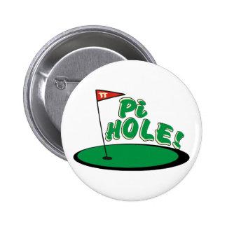 PI Hole - MATH HUMOR - GOLF Pinback Button