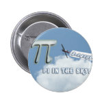 PI IN THE SKY! PINBACK BUTTON