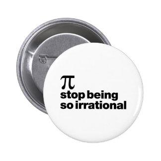 Pi irracional pin redondo de 2 pulgadas