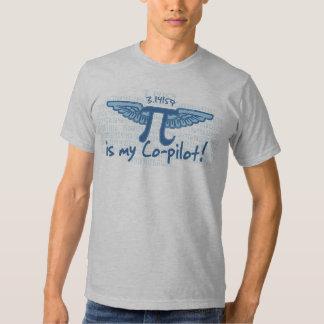 Pi is my Co-Pilot Shirt