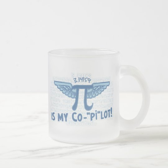 Pi is my copilot by Mudge Studios Frosted Glass Coffee Mug