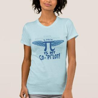 Pi is my copilot by Mudge Studios T-Shirt