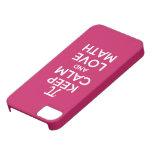 Pi keep calm and love math iPhone 5 covers