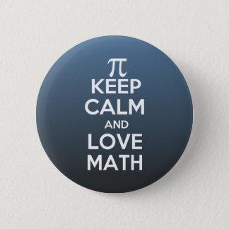 Pi keep calm and love math pinback button