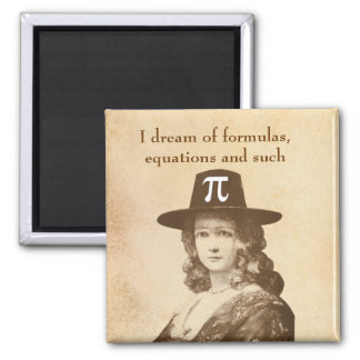 Pi Lady Dreams Refrigerator Magnet