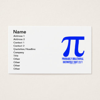 Pi (Math) Probably Irrational Definitely Not 22/7 Business Card