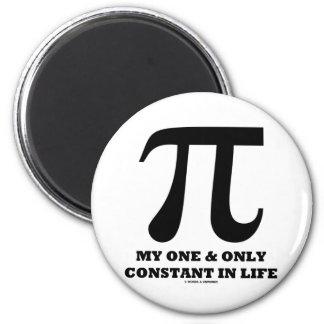 Pi mi y solamente constante en la vida (humor de imán redondo 5 cm