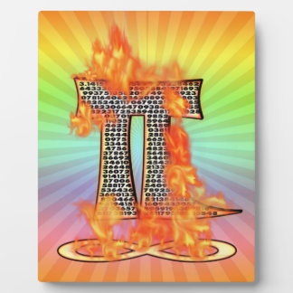 PI ON FIRE TO INFINITY PLAQUE