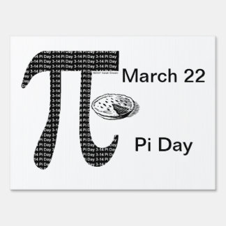 Pi One Pie Yard Signs