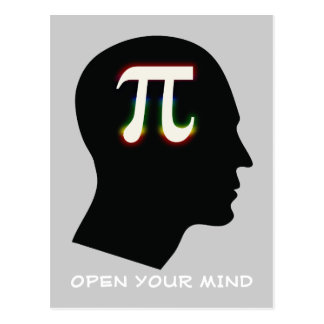 Pi - OPEN YOUR MIND - Greetings Postcard
