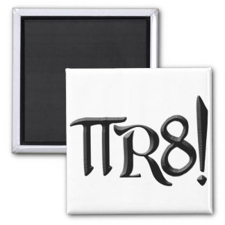 PI R8 - PIRATE SPELLED THE GEEK WAY MAGNET