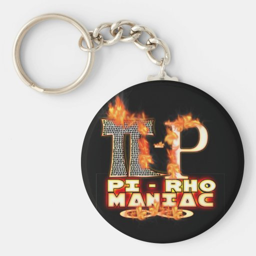 Pi - Rho MANIAC - FLAMED  GREEK LETTERS (PYRO) Basic Round Button Keychain