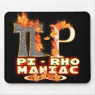 Pi - Rho MANIAC - FLAMED  GREEK LETTERS (PYRO) Mouse Pad