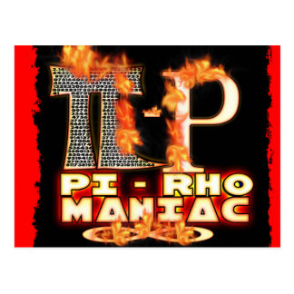 Pi - Rho MANIAC - FLAMED  GREEK LETTERS (PYRO) Postcard