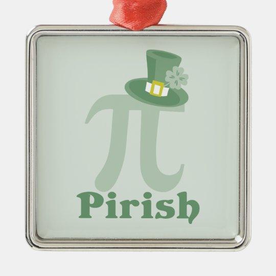"""""""Pi-rish"""" Metal Ornament"""