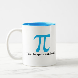 Pi Symbol I Can Be Irrational Coffee Mug
