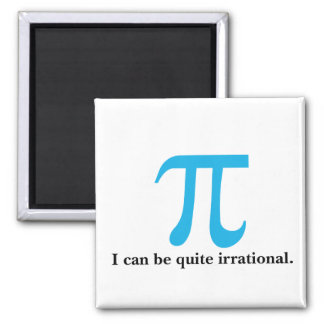 Pi Symbol I can be Irrational Magnet