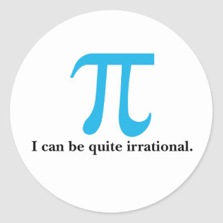 Pi Symbol, I can be Irrational Stickers