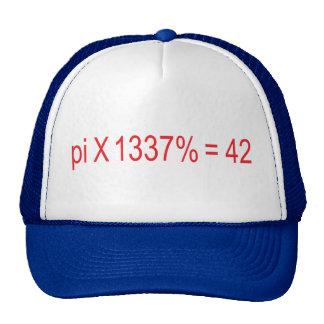 pi X el 1337% = 42 Gorros