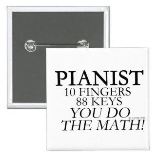 Pianist 10 Fingers 88 Keys Pinback Button
