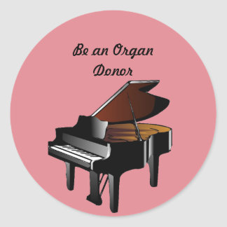 Piano Be an Organ Donor Classic Round Sticker