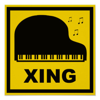 Piano Crossing Xing Traffic Sign Poster