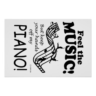 Piano Feel The Music Poster