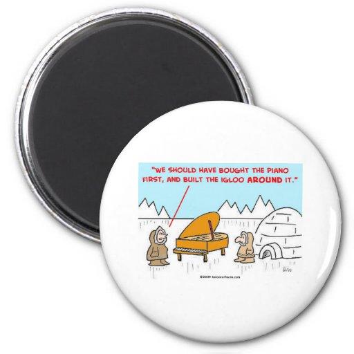 piano igloo Eskimoes Fridge Magnet