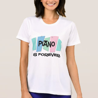 Piano Is Forever Tee Shirt