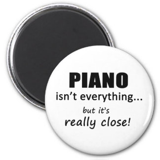 Piano Isn't Everything Fridge Magnets