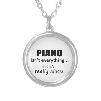 Piano Isn't Everything Round Pendant Necklace
