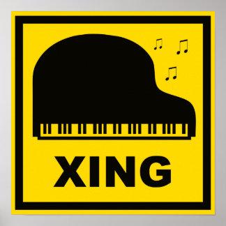 Piano que cruza la señal de tráfico de Xing Póster