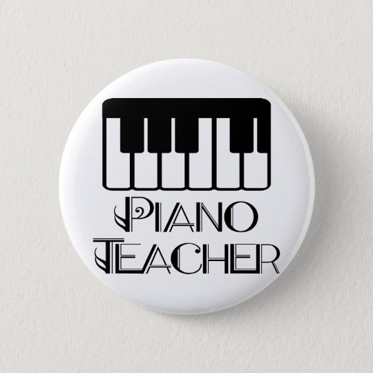 Piano Teacher Keyboard Music Pinback Button