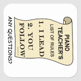Piano Teacher List Of Rules 1.png Square Sticker