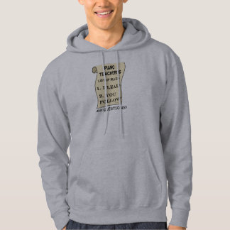 Piano Teacher List Of Rules Hoodie